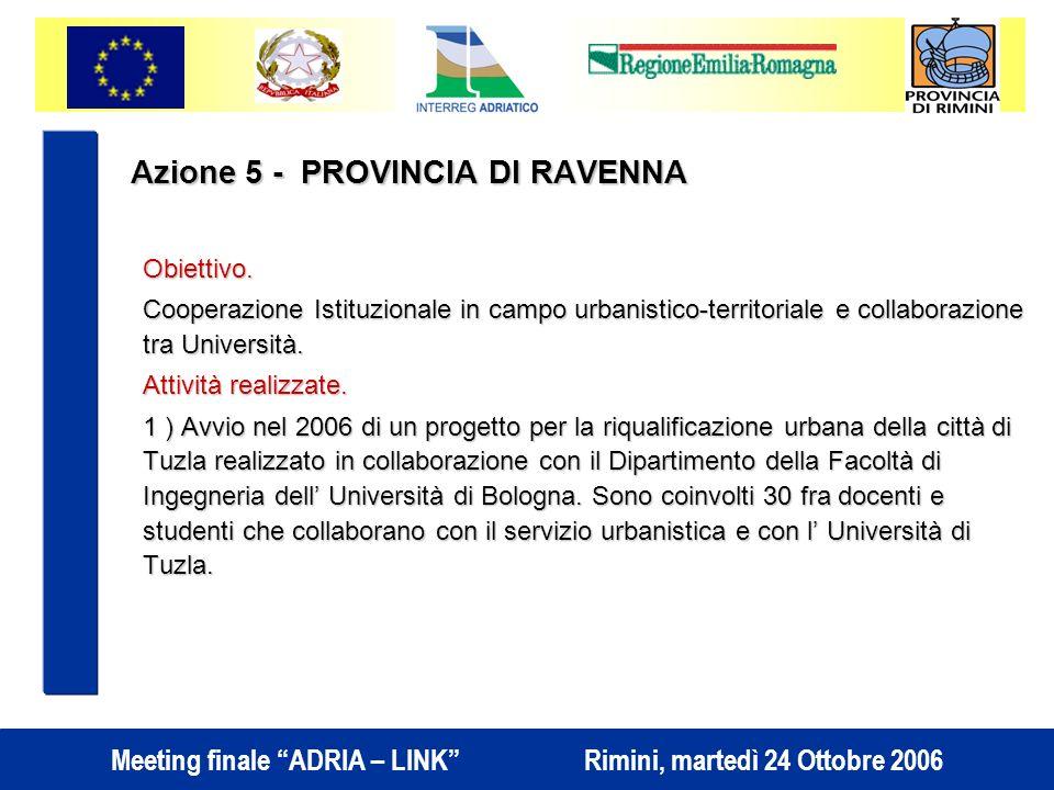 Azione 5 - PROVINCIA DI RAVENNA Obiettivo.