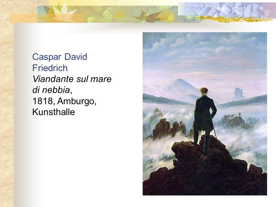 Caspar David Friedrich Viandante sul mare di nebbia, 1818, Amburgo, Kunsthalle