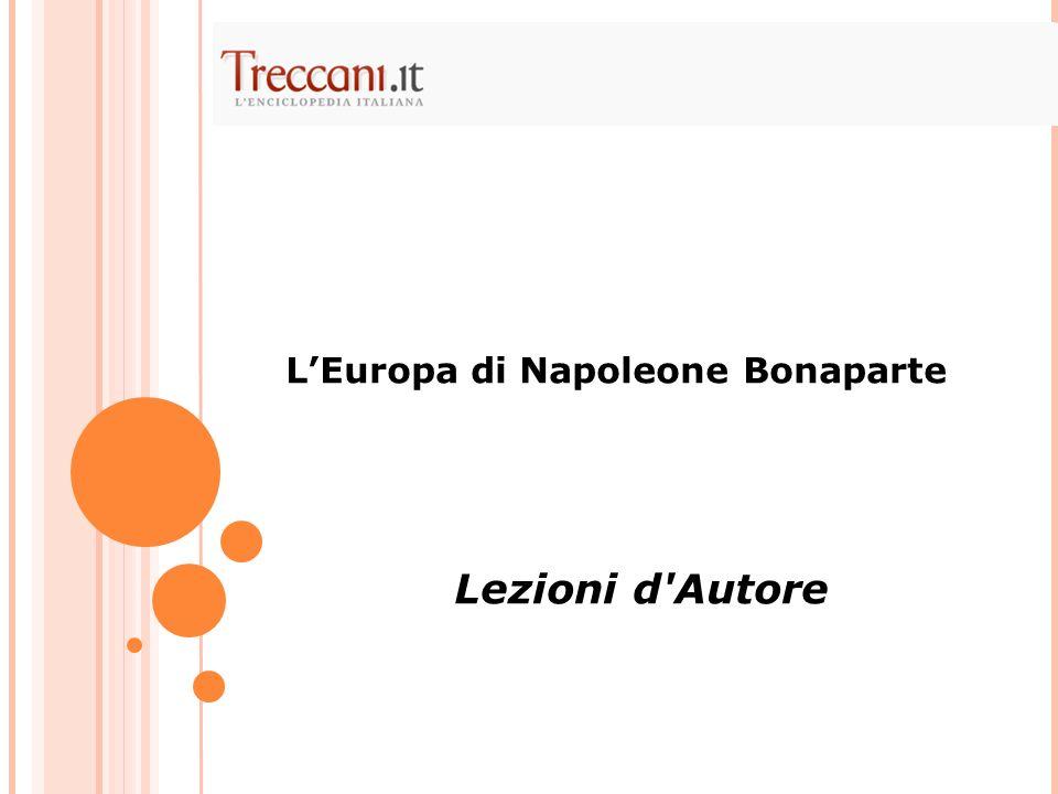 LEuropa di Napoleone Bonaparte Lezioni d'Autore