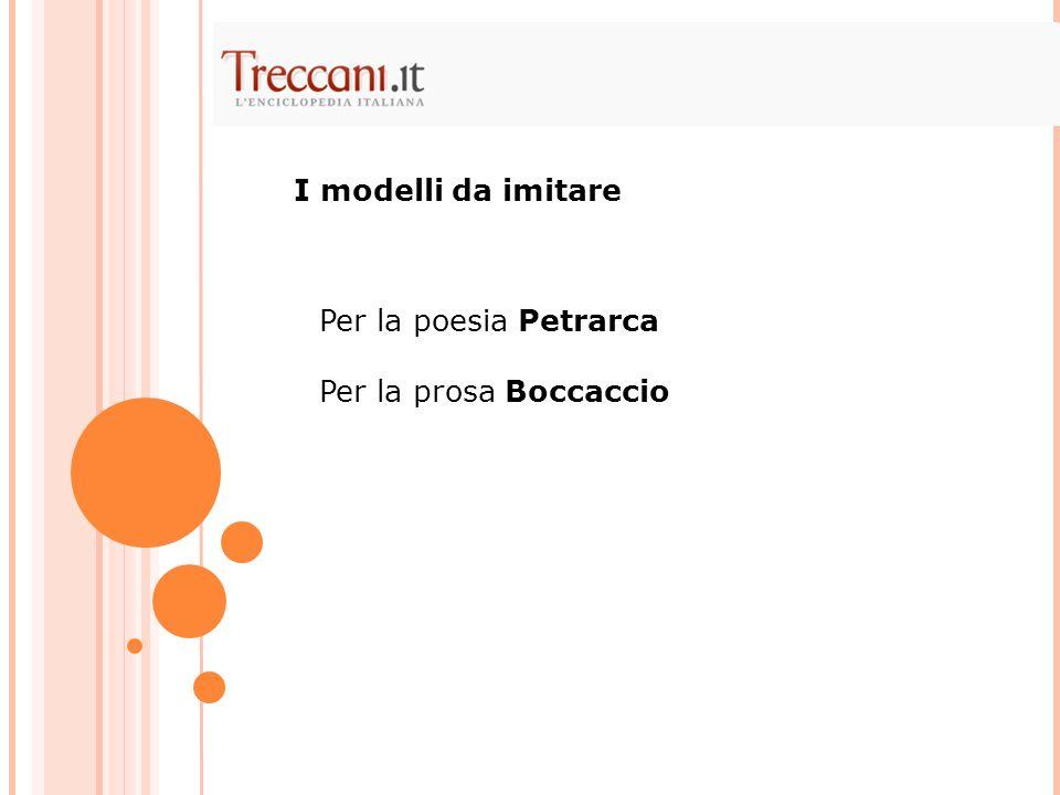 Petrarca (Rerum vulgarium fragmenta) Boccaccio (Decameron) Dante della Commedia I poeti minori del Duecento toscano Il III libro – Una grammatica