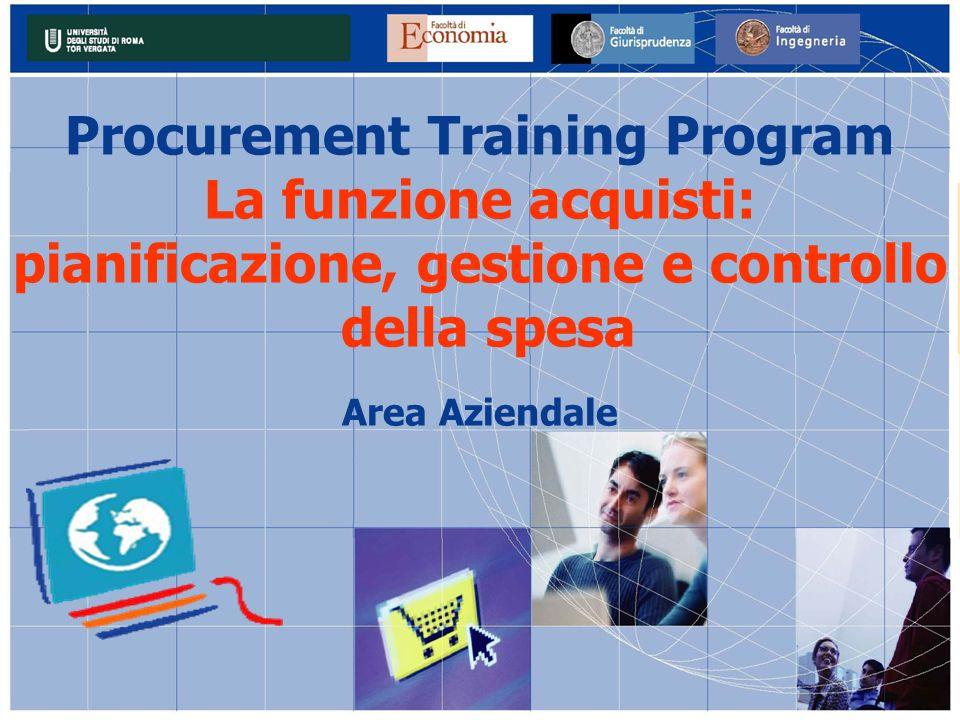 Procurement Training Program La funzione acquisti: pianificazione, gestione e controllo della spesa Area Aziendale