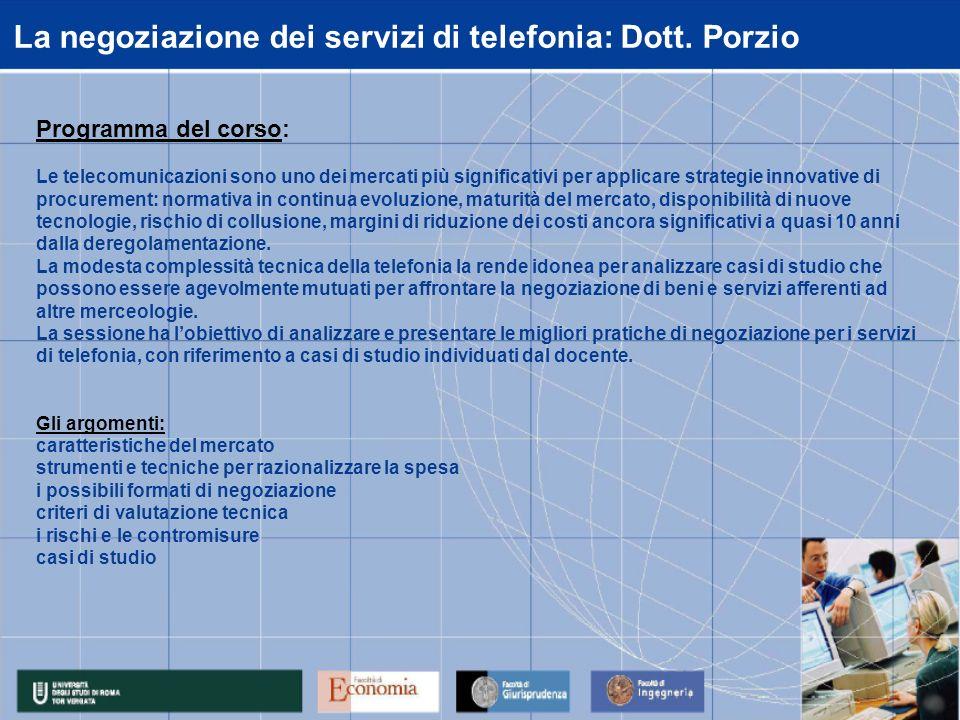 La negoziazione dei servizi di telefonia: Dott.