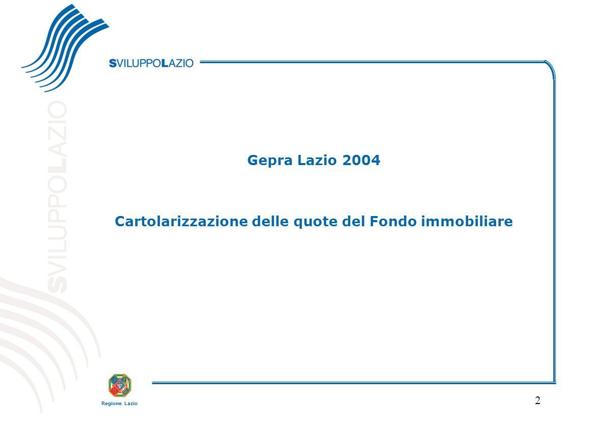 Regione Lazio 2 Gepra Lazio 2004 Cartolarizzazione delle quote del Fondo immobiliare