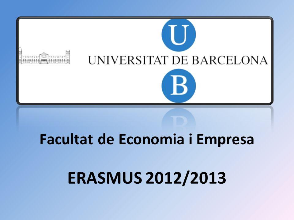 ERASMUS 2012/2013 Facultat de Economia i Empresa