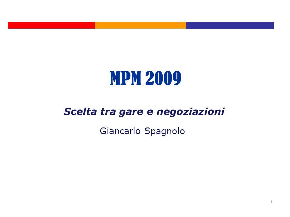 1 Scelta tra gare e negoziazioni Giancarlo Spagnolo MPM 2009