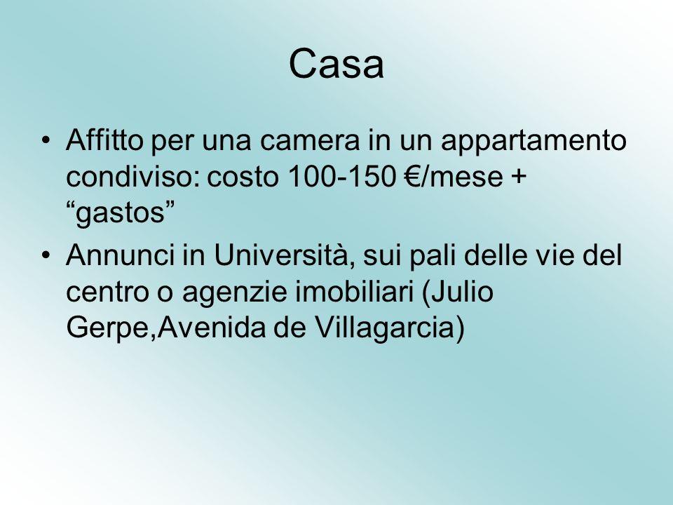 Casa Affitto per una camera in un appartamento condiviso: costo 100-150 /mese + gastos Annunci in Università, sui pali delle vie del centro o agenzie