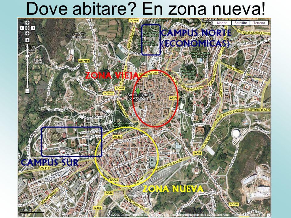 Dove abitare? En zona nueva!