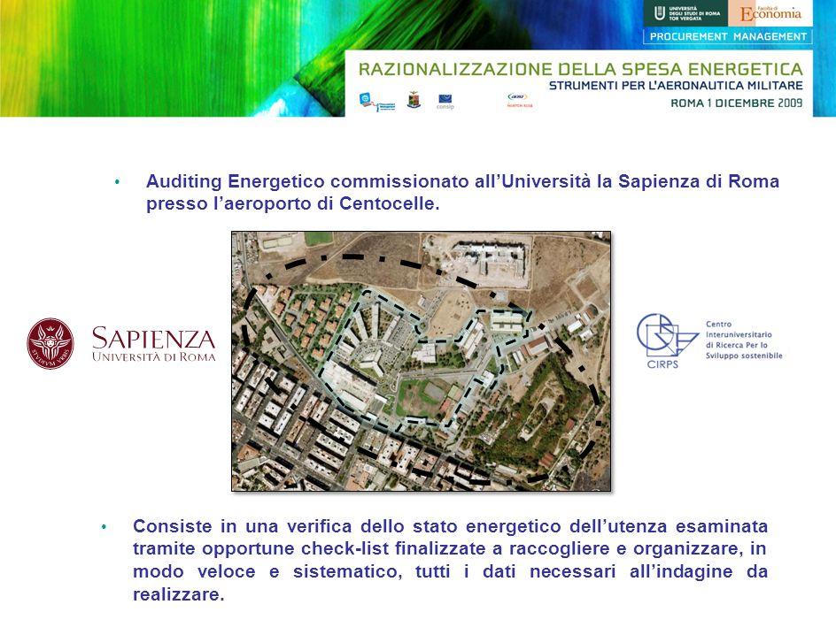 Auditing Energetico commissionato allUniversità la Sapienza di Roma presso laeroporto di Centocelle. Consiste in una verifica dello stato energetico d