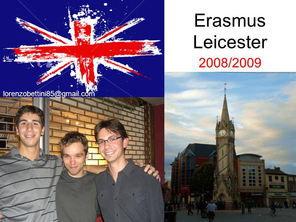 City of Leicester Città medio-grande eppure completamente a misura di studente.