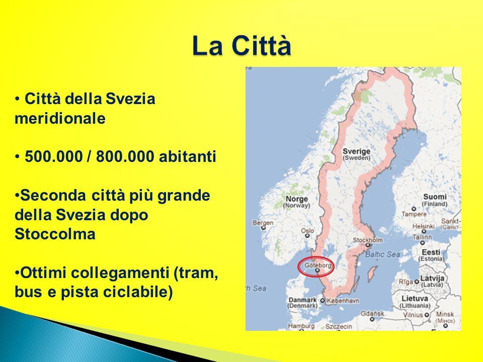 Città della Svezia meridionale 500.000 / 800.000 abitanti Seconda città più grande della Svezia dopo Stoccolma Ottimi collegamenti (tram, bus e pista