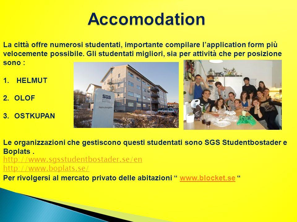 Handels University : Pagina Corsi : http://www.handels.gu.se/english/education- /international-office/courses-/ http://www.handels.gu.se/english/education- /international-office/courses-/ http://www.handels.gu.se/ PRIMA DELLA PARTENZA : ( Tutte le informazioni verranno inviate via mail dalluniversità ) 1) Application Form 2) Accomodation Form 3) Course Selection LINK UTILI :