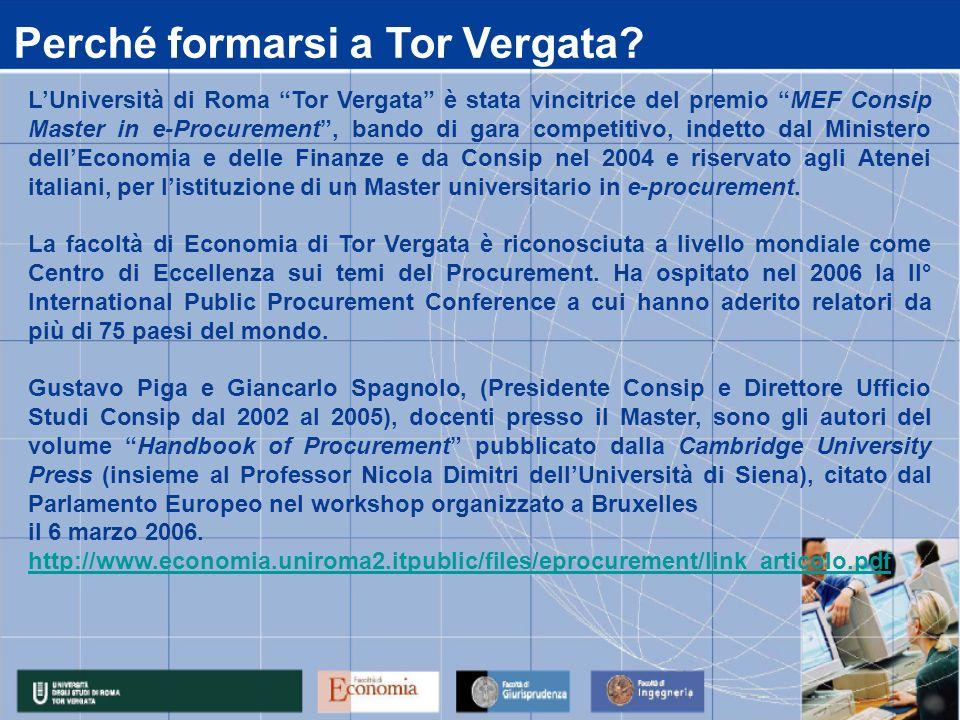 LUniversità di Roma Tor Vergata è stata vincitrice del premio MEF Consip Master in e-Procurement, bando di gara competitivo, indetto dal Ministero del