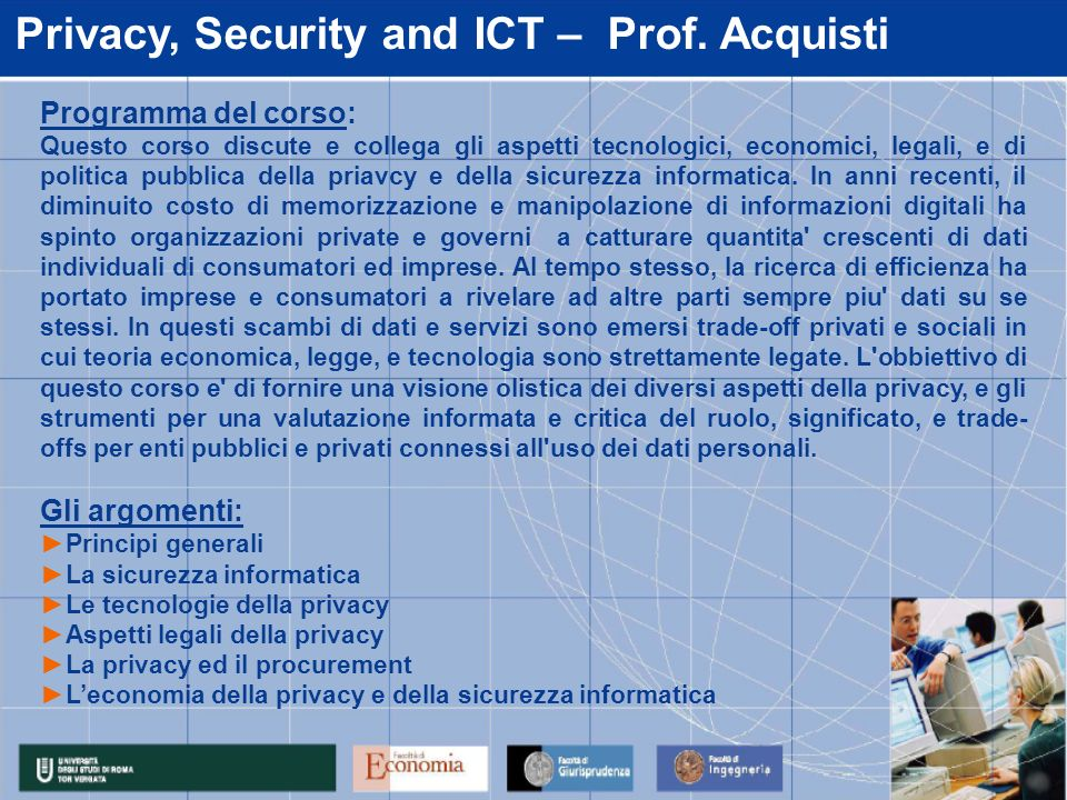 Privacy, Security and ICT – Prof.