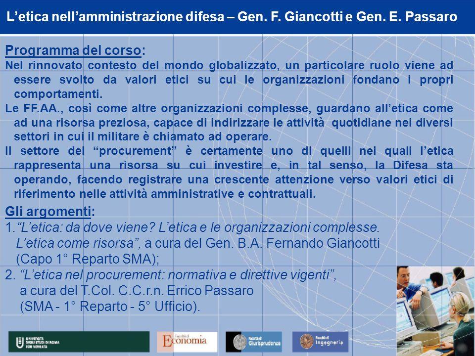 Letica nellamministrazione difesa – Gen. F. Giancotti e Gen.