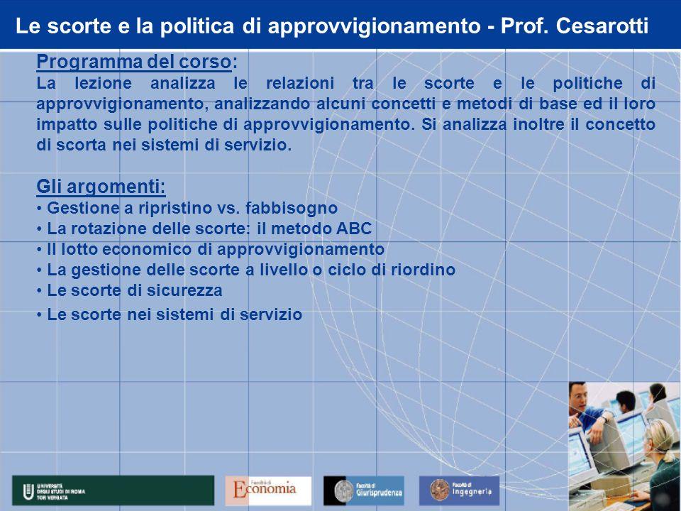 Le scorte e la politica di approvvigionamento - Prof.