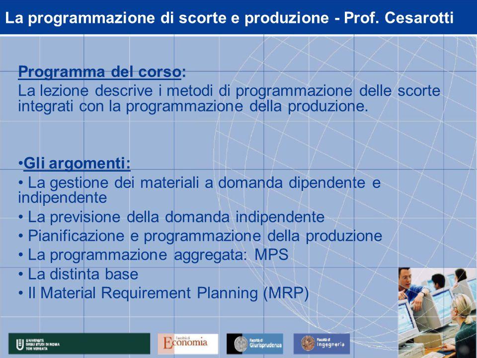 La programmazione di scorte e produzione - Prof.