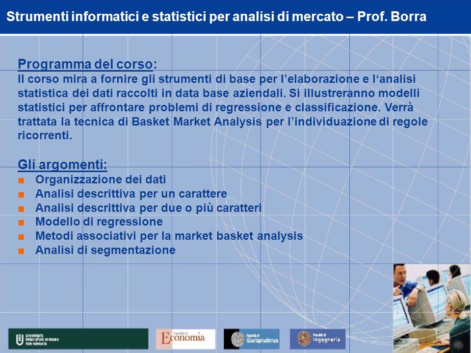 Strumenti informatici e statistici per analisi di mercato – Prof.