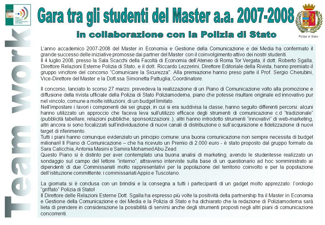Lanno accademico 2007-2008 del Master in Economia e Gestione della Comunicazione e dei Media ha confermato il grande successo delle iniziative promoss