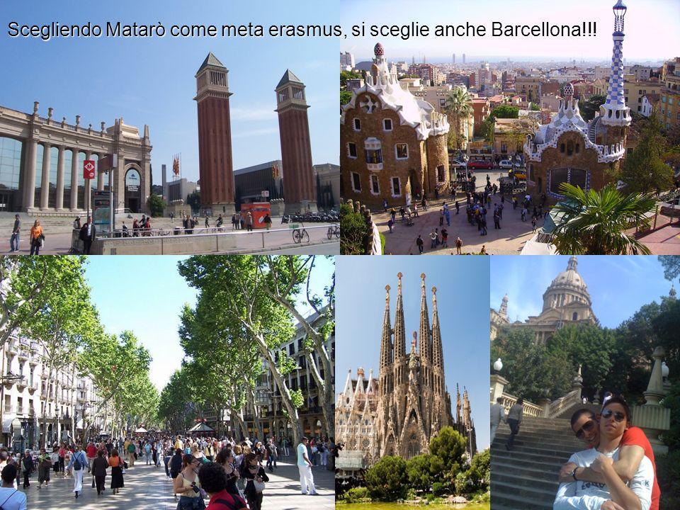 Scegliendo Matarò come meta erasmus, si sceglie anche Barcellona!!!