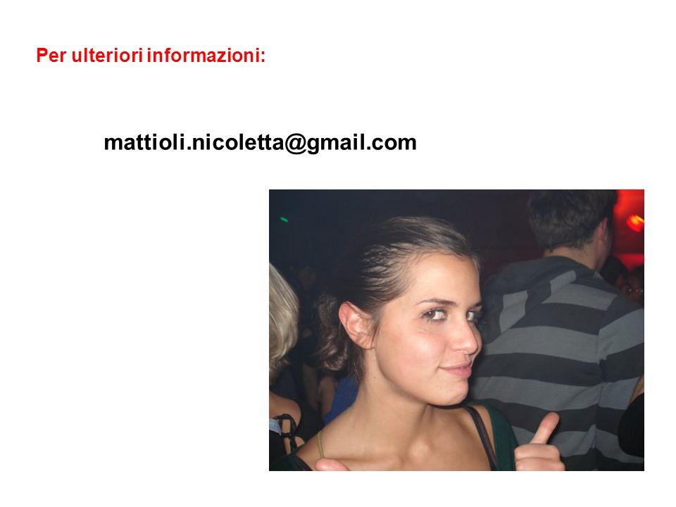 Per ulteriori informazioni: mattioli.nicoletta@gmail.com