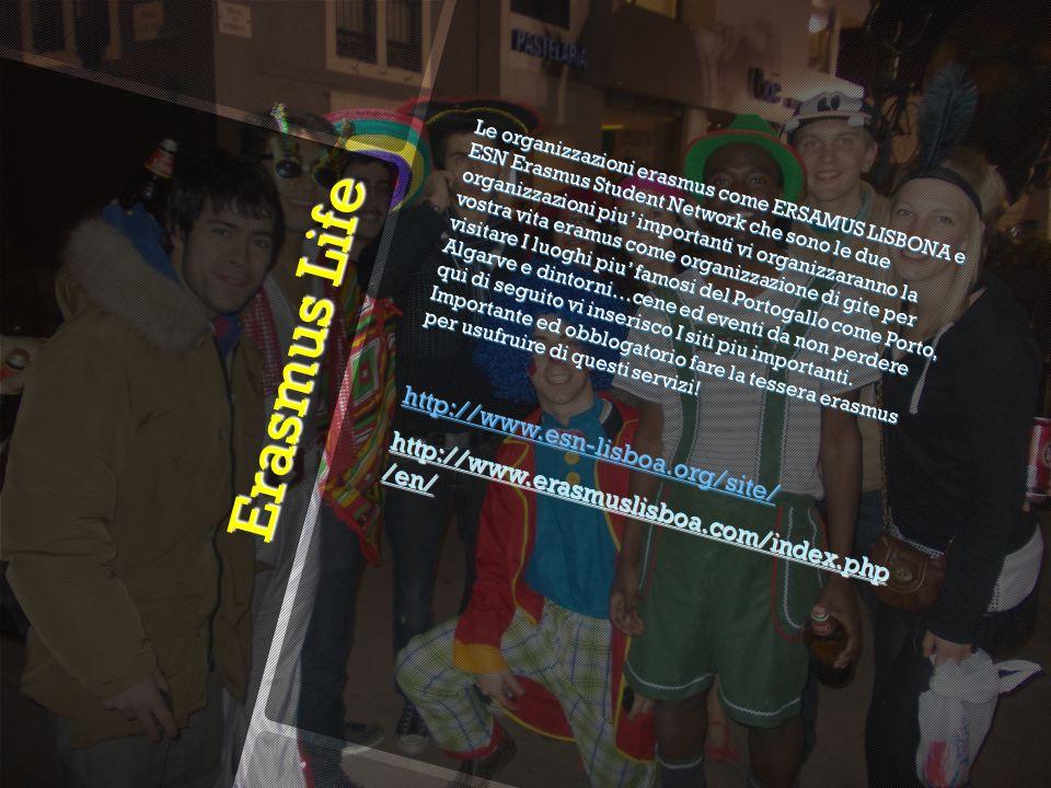 Erasmus Life Le organizzazioni erasmus come ERSAMUS LISBONA e ESN Erasmus Student Network che sono le due organizzazioni piu importanti vi organizzaranno la vostra vita eramus come organizzazione di gite per visitare I luoghi piu famosi del Portogallo come Porto, Algarve e dintorni…cene ed eventi da non perdere qui di seguito vi inserisco I siti piu importanti.