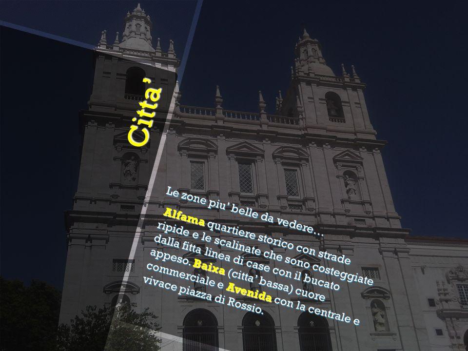 Citta Citta Bairro Alto e lelegante zona area commerciale dove i ricchi abitanti di Lisbona fanno lo shopping dove l Estrela invece e il quartiere che vive intorno alla cupola della basilica e ai famosi giardini.
