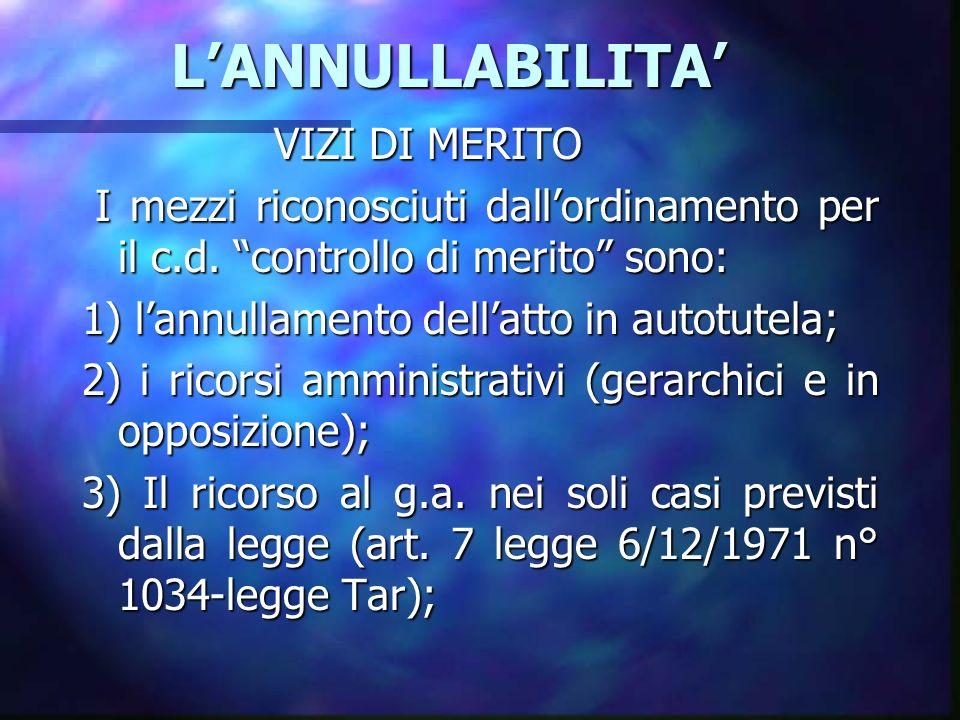 LANNULLABILITA LANNULLABILITA VIZI DI MERITO I mezzi riconosciuti dallordinamento per il c.d.