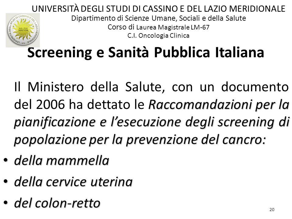 20 Raccomandazioni per la pianificazione e lesecuzione degli screening di popolazione per la prevenzione del cancro: Il Ministero della Salute, con un