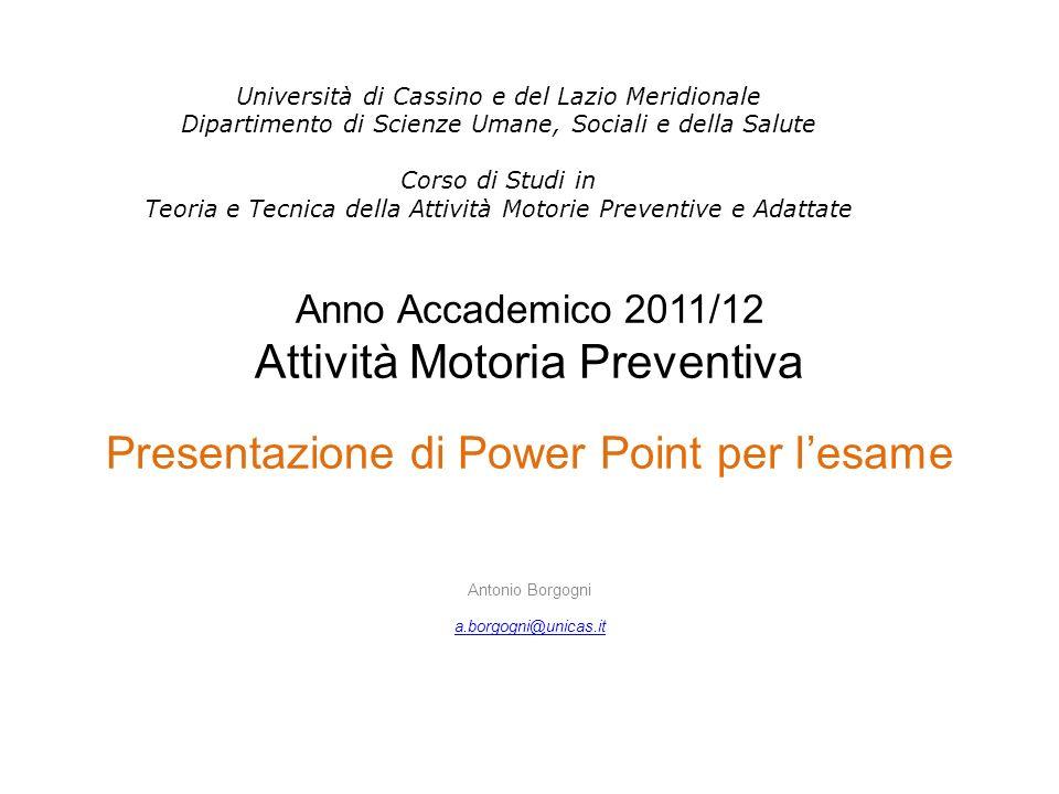 Corso di Attività Motoria Preventiva AA 2011/12 Criteri e istruzioni per la compilazione della slide 3 AVETE LETTO IL FILE CONTENENTE LE MODALITA DESAME.