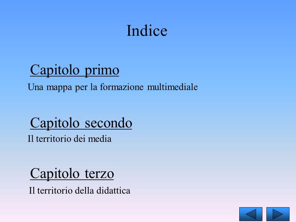 Due didattiche per la multimedialità Didattica empirica Didattica disciplinata Scopo di questo capitolo è capire se e come le attività dellinsegnamento-apprendimento possano adeguarsi alla cultura della multime- dialità.