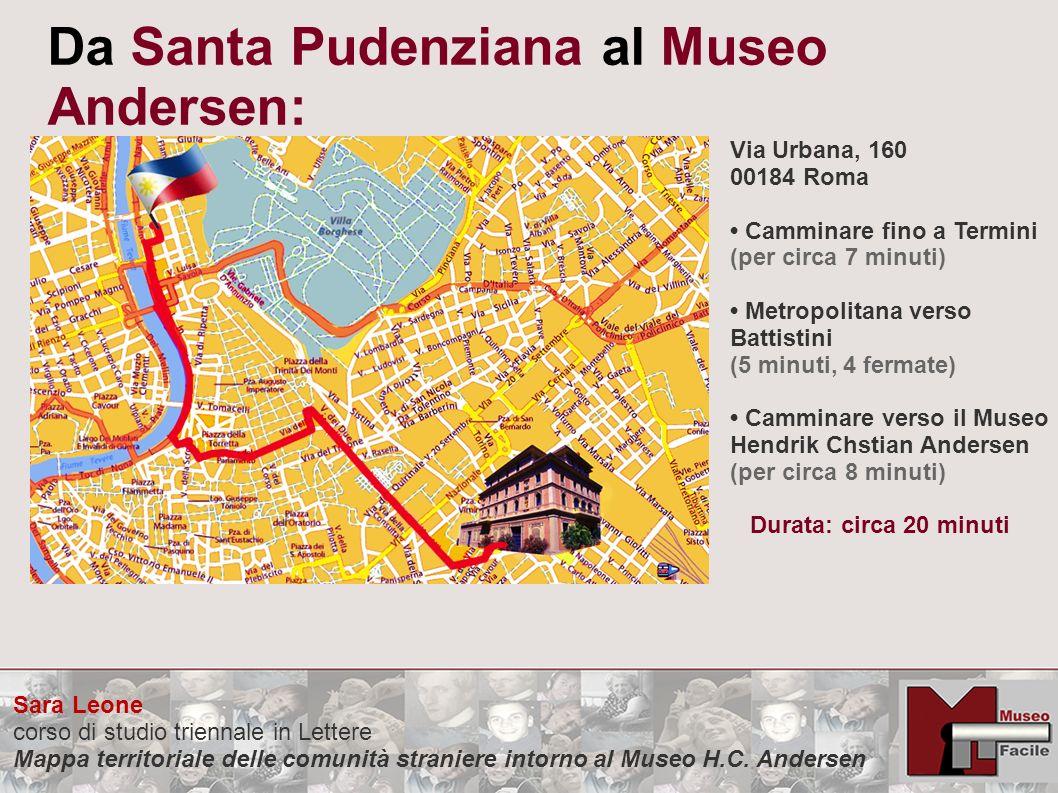 Sara Leone corso di studio triennale in Lettere Mappa territoriale delle comunità straniere intorno al Museo H.C. Andersen Da Santa Pudenziana al Muse