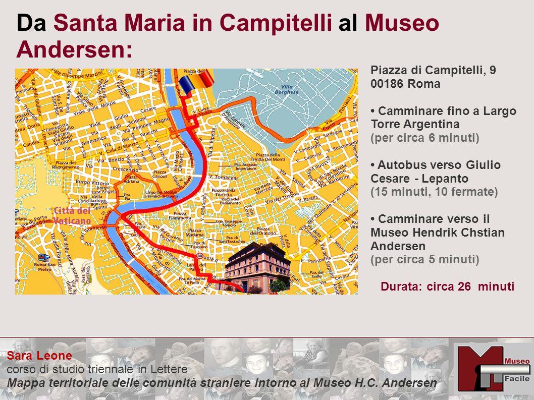 Sara Leone corso di studio triennale in Lettere Mappa territoriale delle comunità straniere intorno al Museo H.C. Andersen Da Santa Maria in Campitell