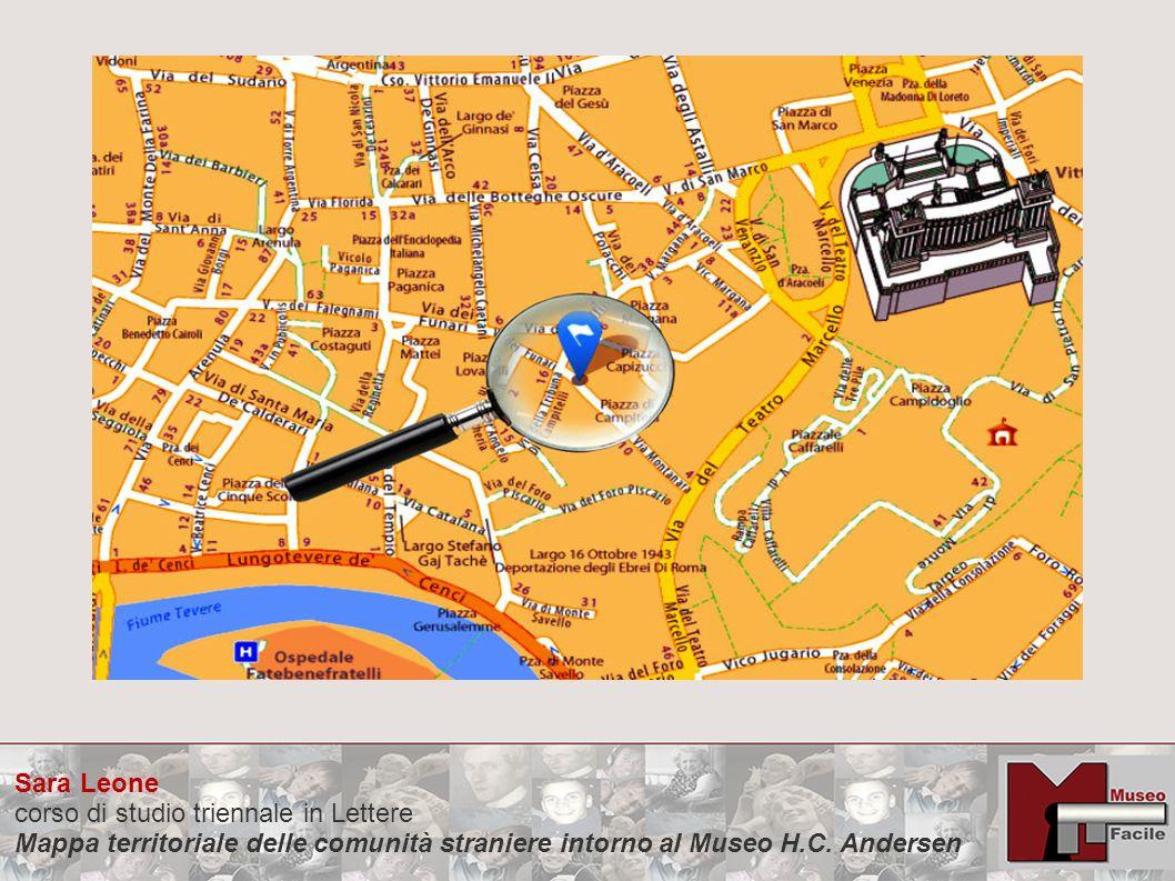 Sara Leone corso di studio triennale in Lettere Mappa territoriale delle comunità straniere intorno al Museo H.C. Andersen