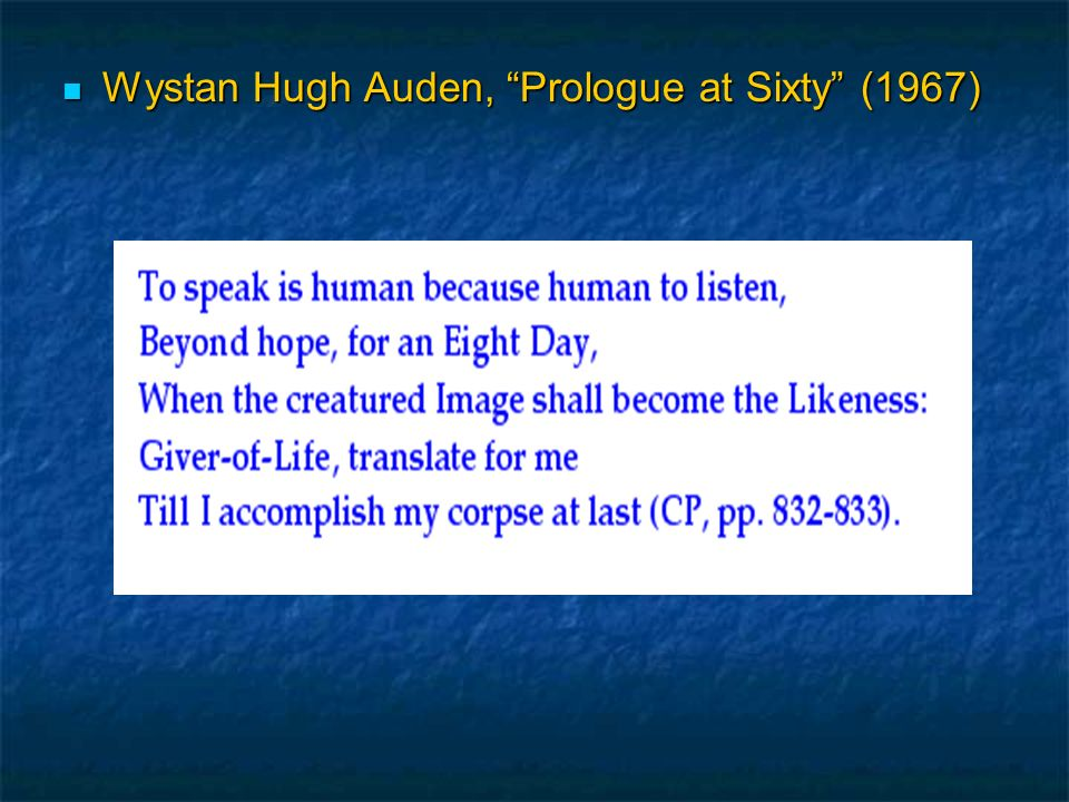 Wystan Hugh Auden, Prologue at Sixty (1967)