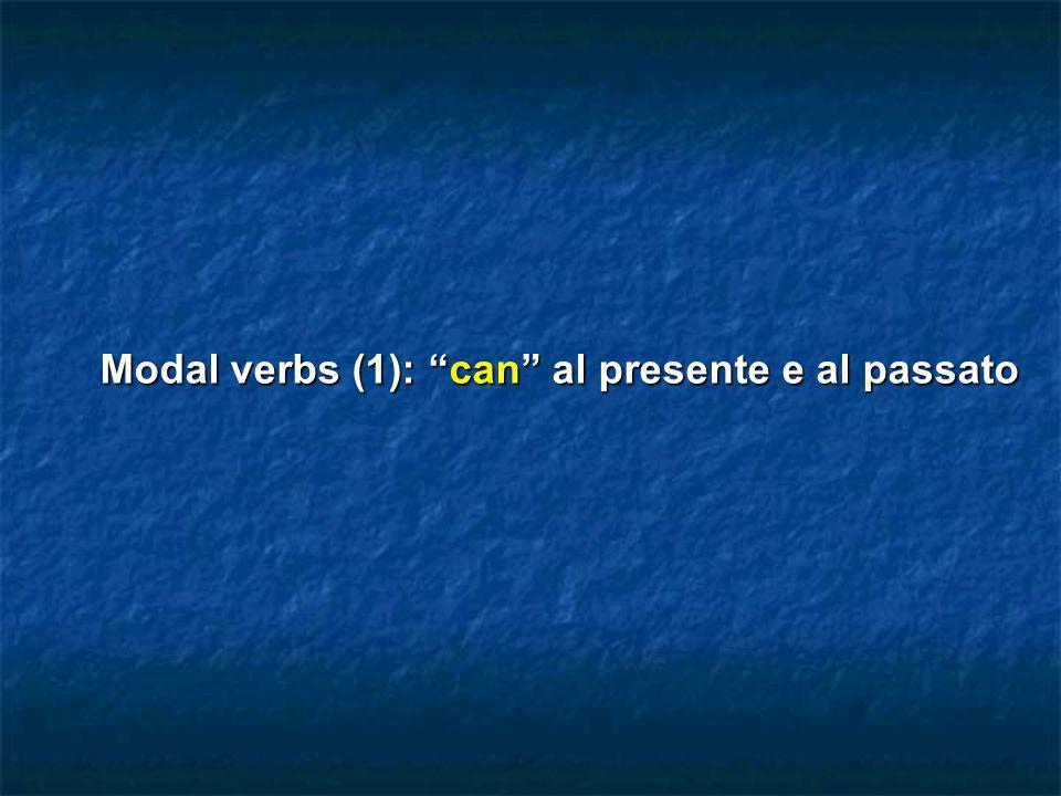 Il verbo modale can indica la capacità o labilità da parte di qualcuno/qualcosa di fare qualcosa.