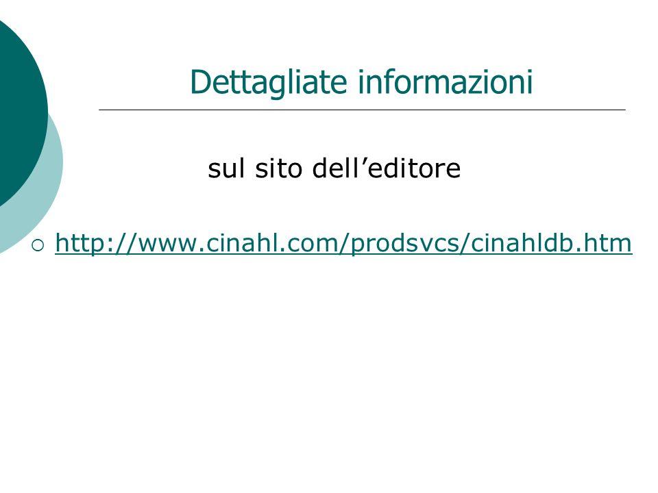 Dettagliate informazioni sul sito delleditore http://www.cinahl.com/prodsvcs/cinahldb.htm