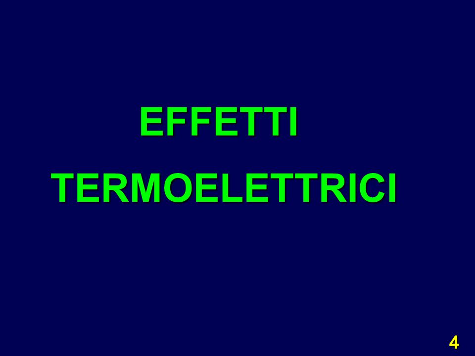 5 a) EFFETTO SEEBECK: in un circuito costituito da 2 materiali diversi A e B, se i giunti sono a temperatura T 1 T 2 ( f.e.m.