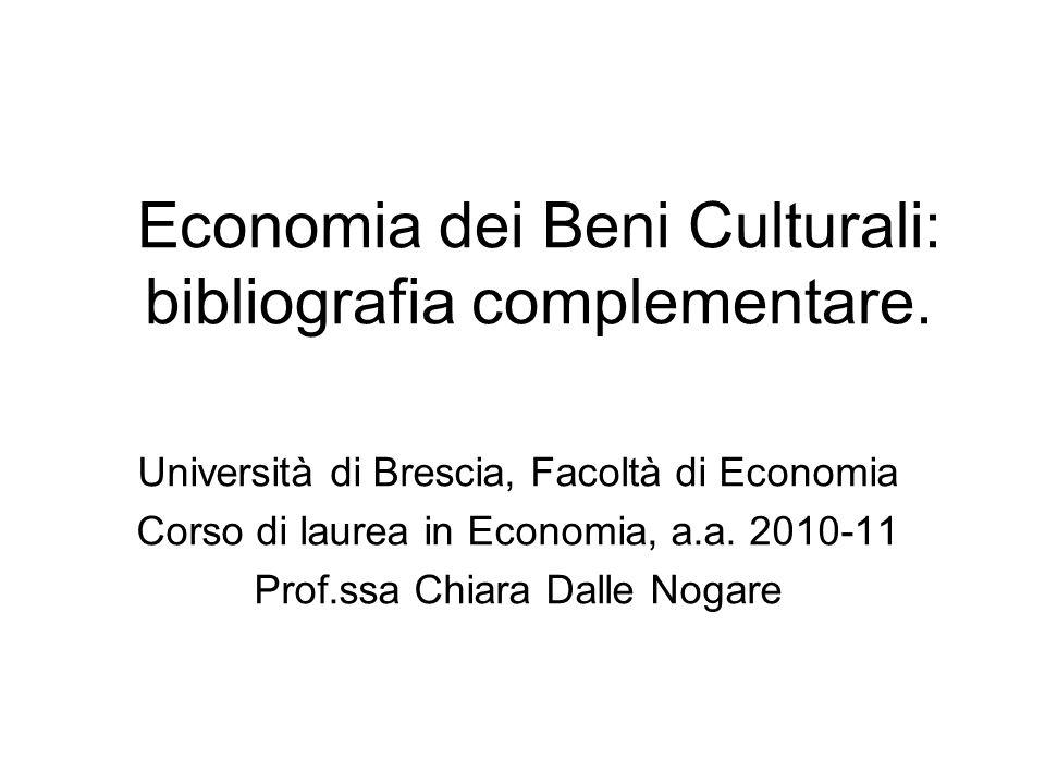 Economia dei Beni Culturali: bibliografia complementare.
