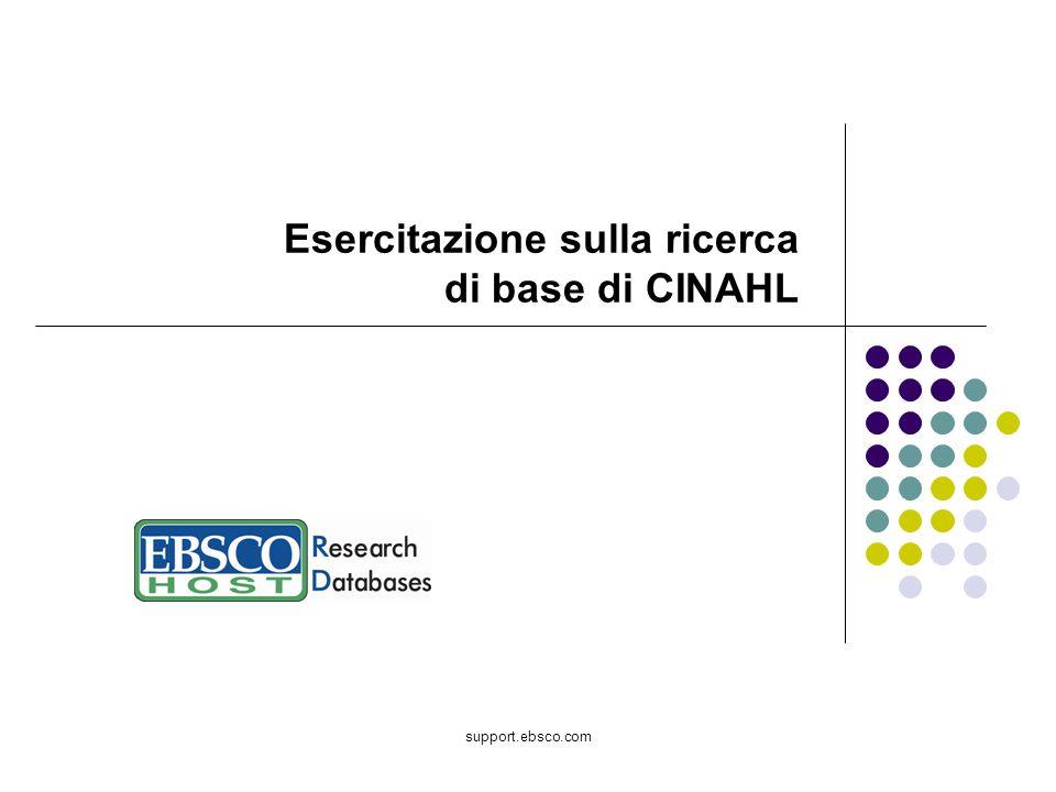 Benvenuti nellesercitazione di CINAHL Plus with Full Text di EBSCO.