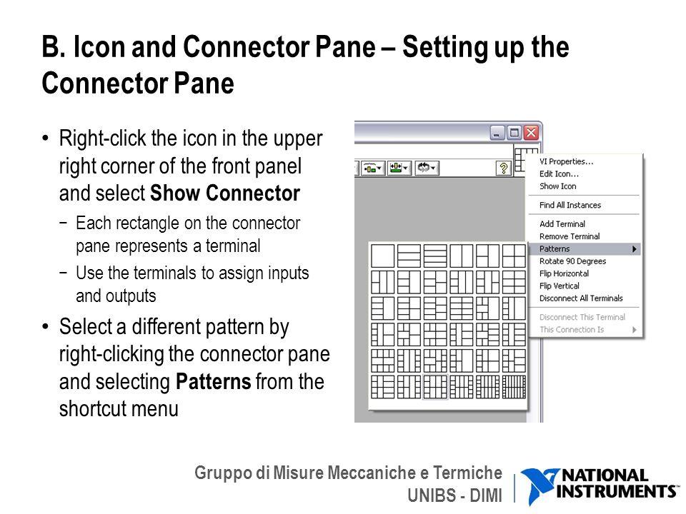 Gruppo di Misure Meccaniche e Termiche UNIBS - DIMI Icona dei Connettori Ogni VI può essere a sua volta incluso in un altro VI come un subVI.