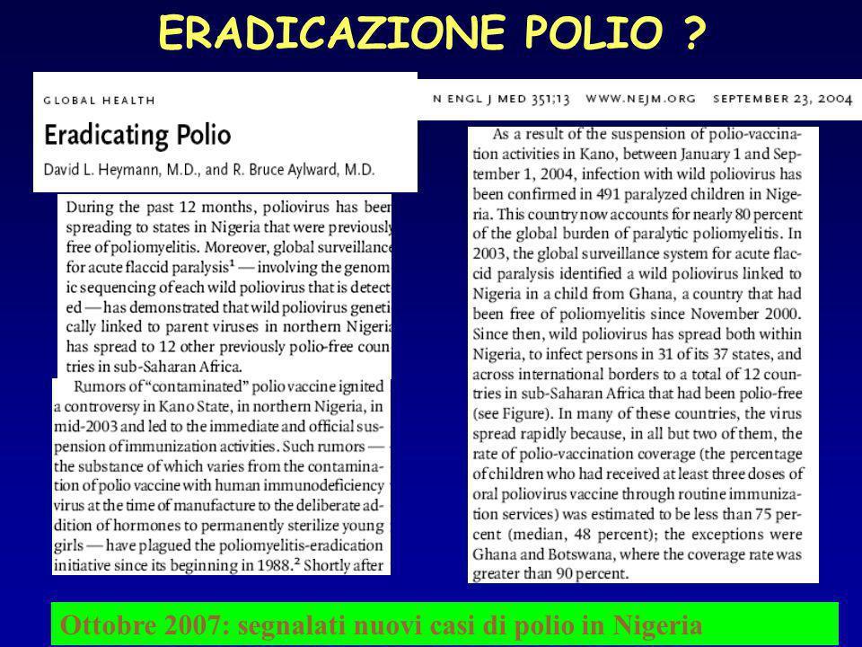 ERADICAZIONE POLIO ? Ottobre 2007: segnalati nuovi casi di polio in Nigeria