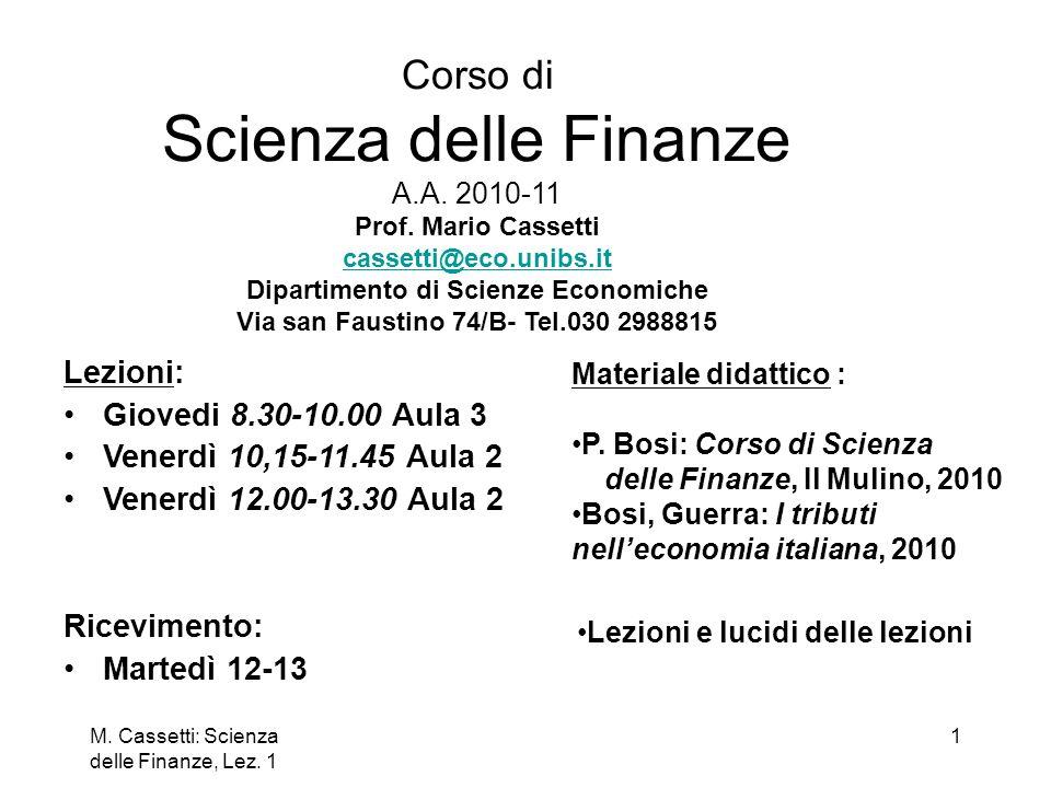 M.Cassetti: Scienza delle Finanze, Lez. 1 2 Origine dello Stato fiscale Stato assoluto (sec.