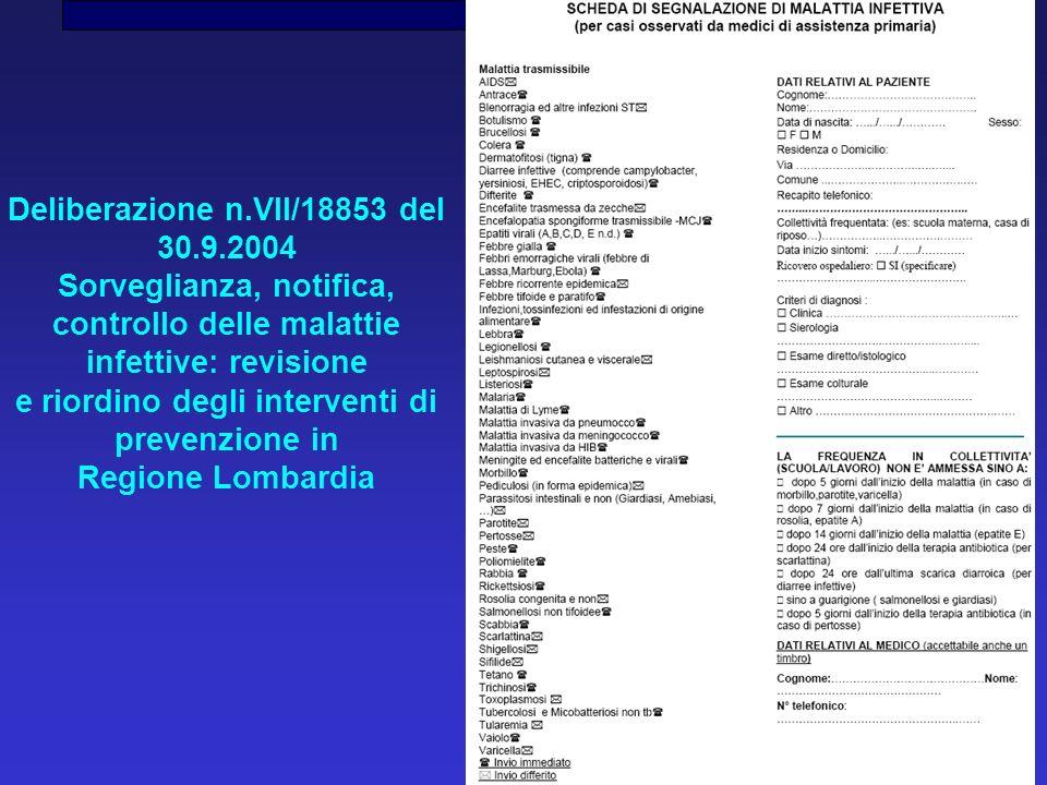 Deliberazione n.VII/18853 del 30.9.2004 Sorveglianza, notifica, controllo delle malattie infettive: revisione e riordino degli interventi di prevenzio