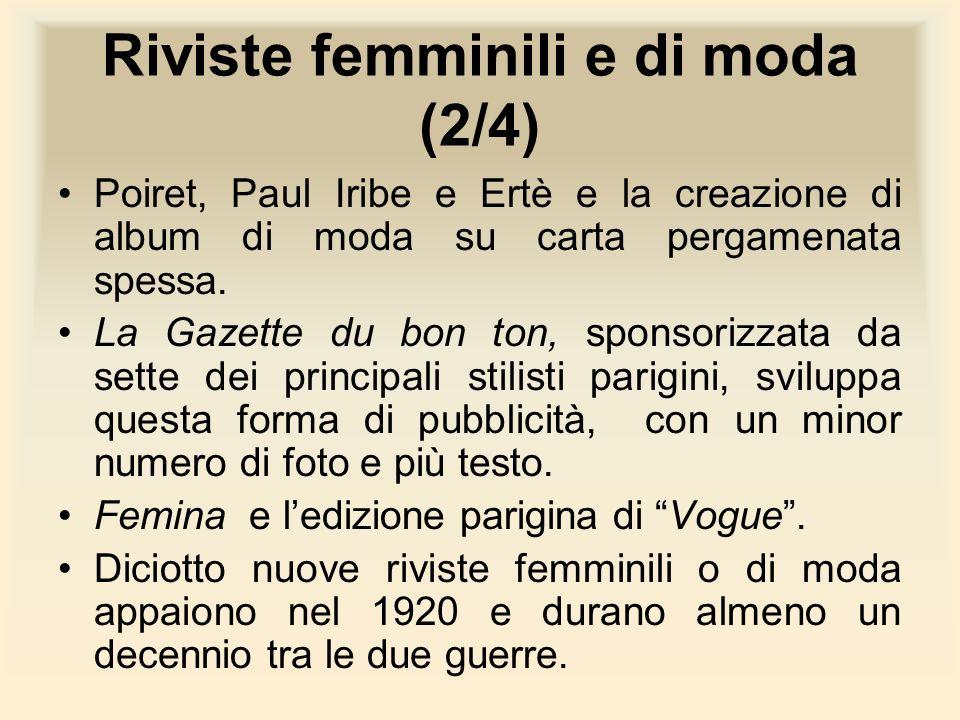 Riviste femminili e di moda (2/4) Poiret, Paul Iribe e Ertè e la creazione di album di moda su carta pergamenata spessa. La Gazette du bon ton, sponso