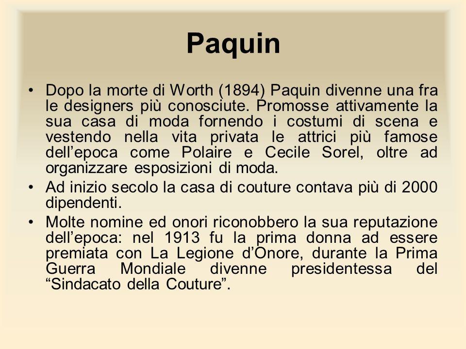 Paquin Dopo la morte di Worth (1894) Paquin divenne una fra le designers più conosciute. Promosse attivamente la sua casa di moda fornendo i costumi d