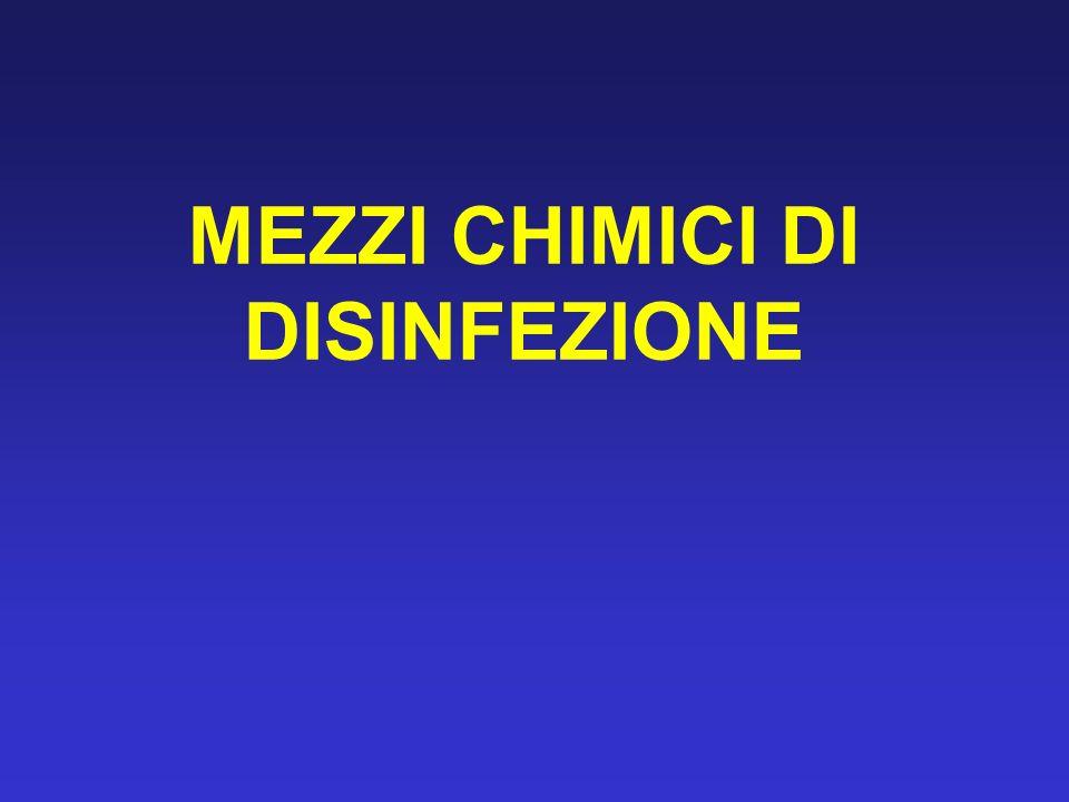 MEZZI CHIMICI DI DISINFEZIONE
