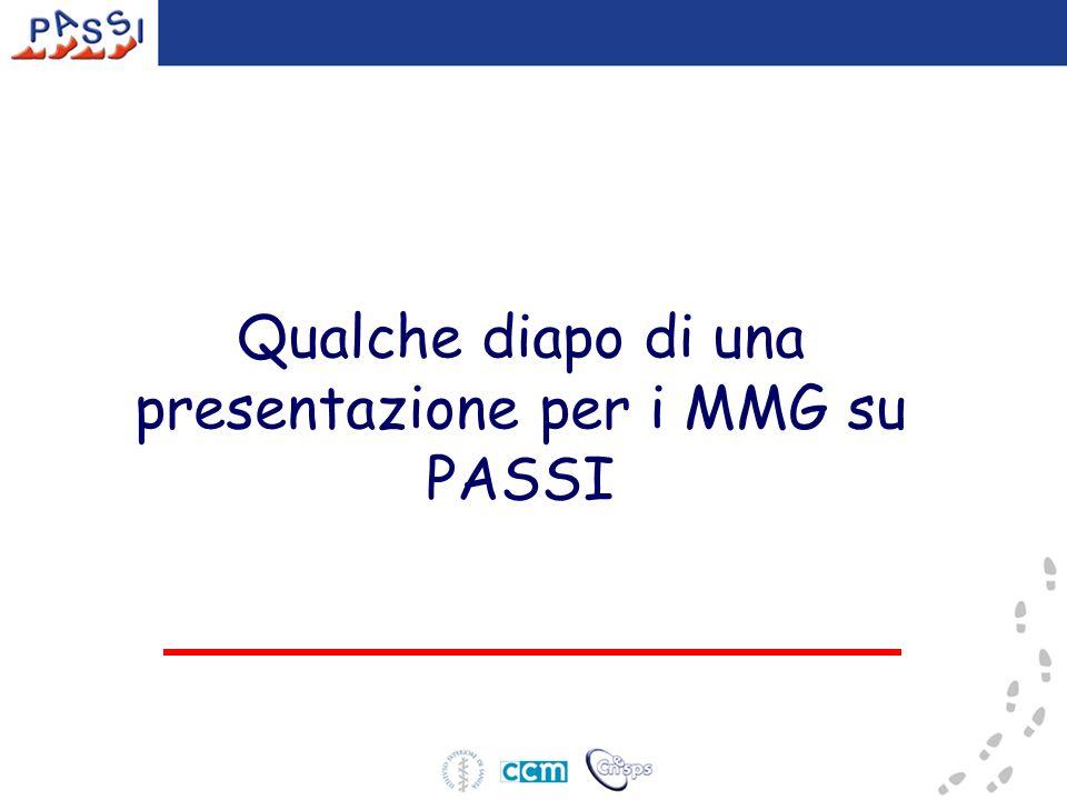 Qualche diapo di una presentazione per i MMG su PASSI