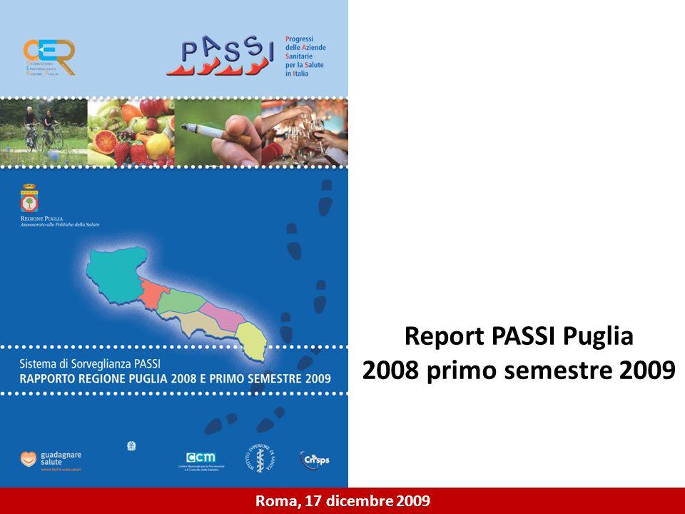 Report PASSI Puglia 2008 primo semestre 2009 Roma, 17 dicembre 2009