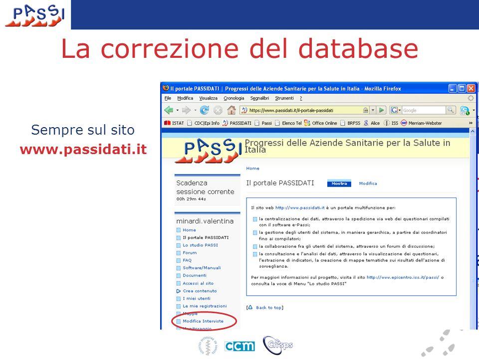 La correzione del database Sempre sul sito www.passidati.it