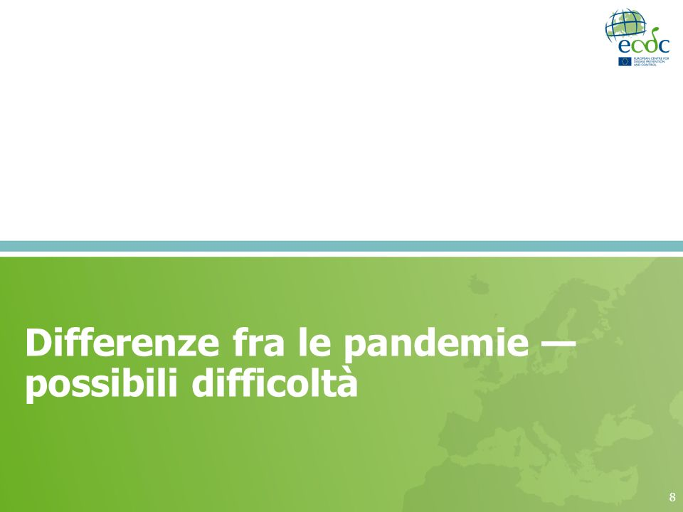 8 Differenze fra le pandemie possibili difficoltà